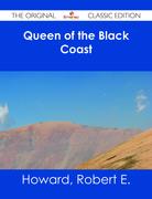 Queen of the Black Coast - The Original Classic Edition