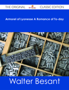 Armorel of Lyonesse A Romance of To-day - The Original Classic Edition
