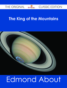 The King of the Mountains - The Original Classic Edition