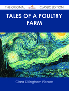 Tales of a Poultry Farm - The Original Classic Edition