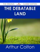 The Debatable Land - The Original Classic Edition