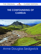 The Confounding of Camelia - The Original Classic Edition