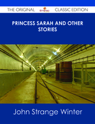 Princess Sarah and Other Stories - The Original Classic Edition