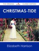 Christmas-Tide - The Original Classic Edition