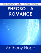 Phroso - A romance - The Original Classic Edition