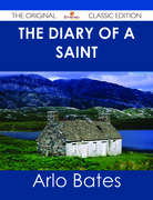 The Diary of a Saint - The Original Classic Edition