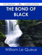 The Bond of Black - The Original Classic Edition