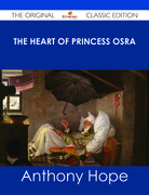 The Heart of Princess Osra - The Original Classic Edition