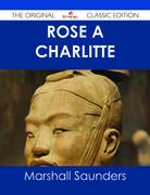 Rose À Charlitte - The Original Classic Edition