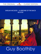 Sheilah McLeod - A Heroine of the Back Blocks - The Original Classic Edition