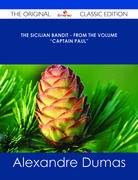 "The Sicilian Bandit - From the Volume ""Captain Paul"" - The Original Classic Edition"