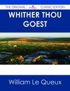 Whither Thou Goest - The Original Classic Edition