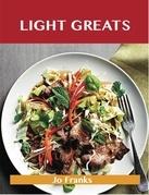 Light Greats: Delicious Light Recipes, The Top 99 Light Recipes