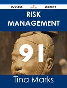 Risk Management 91 Success Secrets