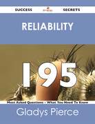 reliability 195 Success Secrets - 195 Most Asked Questions On reliability - What You Need To Know