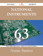 National Instruments 63 Success Secrets - 63 Most Asked Questions On National Instruments - What You Need To Know