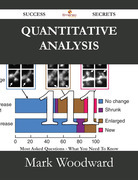 Quantitative Analysis 111 Success Secrets - 111 Most Asked Questions On Quantitative Analysis - What You Need To Know