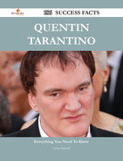 Quentin Tarantino 186 Success Facts - Everything you need to know about Quentin Tarantino
