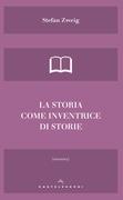 La storia come inventrice di storie