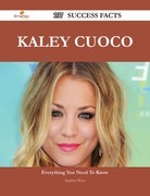 Kaley Cuoco 107 Success Facts - Everything you need to know about Kaley Cuoco
