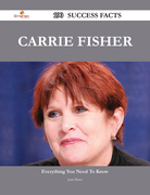 Carrie Fisher 190 Success Facts - Everything you need to know about Carrie Fisher