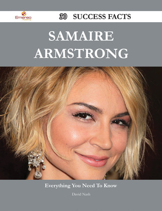 Samaire Armstrong 30 Success Facts - Everything you need to know about Samaire Armstrong