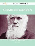 Charles Darwin 91 Success Facts - Everything you need to know about Charles Darwin
