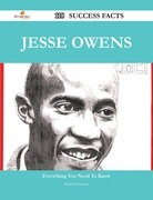 Jesse Owens 118 Success Facts - Everything you need to know about Jesse Owens