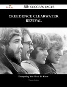 Creedence Clearwater Revival 200 Success Facts - Everything you need to know about Creedence Clearwater Revival