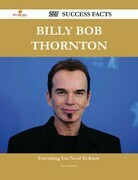 Billy Bob Thornton 227 Success Facts - Everything you need to know about Billy Bob Thornton