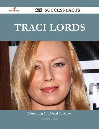 Traci Lords 124 Success Facts - Everything you need to know about Traci Lords