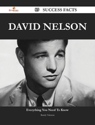 David Nelson 89 Success Facts - Everything you need to know about David Nelson