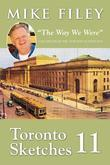 "Toronto Sketches 11: ""The Way We Were"""