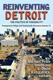Reinventing Detroit: The Politics of Possibility
