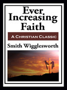 Ever Increasing Faith  (with linked TOC)