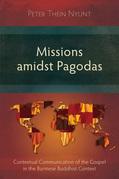 Missions amidst Pagodas