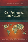 Our Politeuma Is in Heaven!