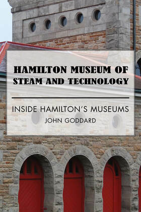 Hamilton Museum of Steam and Technology: Inside Hamilton's Museums
