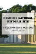 Dundurn National Historic Site