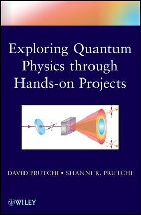 Exploring Quantum Physics through Hands-on Projects