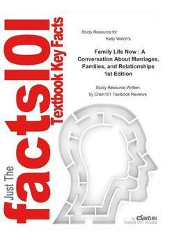 Family Life Now , A Conversation About Marriages, Families, and Relationships