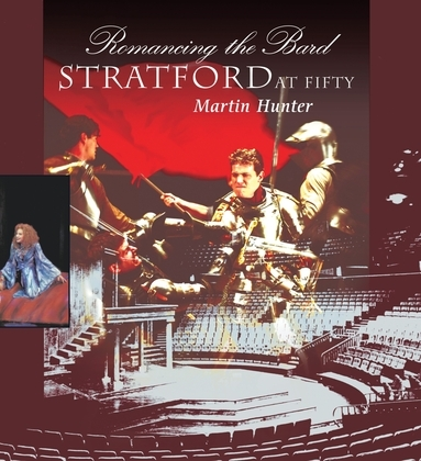 Romancing the Bard: Stratford at Fifty