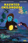 Haunted Childhoods