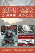 Astrid Taim's Almaguin Chronicles 2-Book Bundle: Almaguin / Almaguin Chronicles