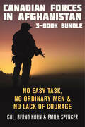 Canadian Forces in Afghanistan 3-Book Bundle