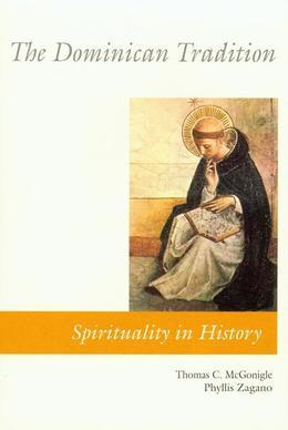 The Dominican Tradition: Dominican Tradition