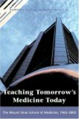 Teaching Tomorrow's Medicine Today