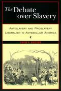 The Debate Over Slavery