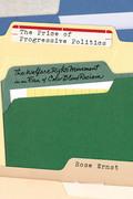 The Price of Progressive Politics