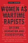 Women as Wartime Rapists
